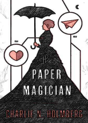 the-paper-magician-by-charlie-n-holmberg