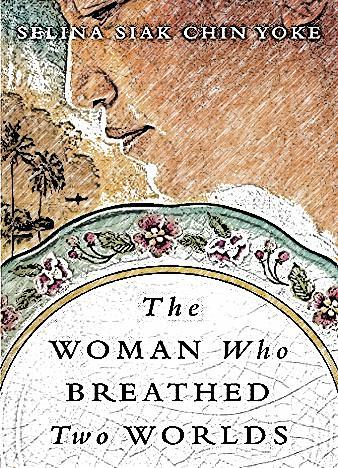 the-woman-who-breathed-two-worlds-by-selina-siak-chin-yoke