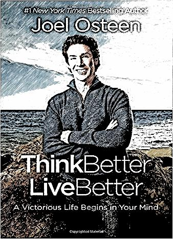 think-better-live-better-by-joel-osteen