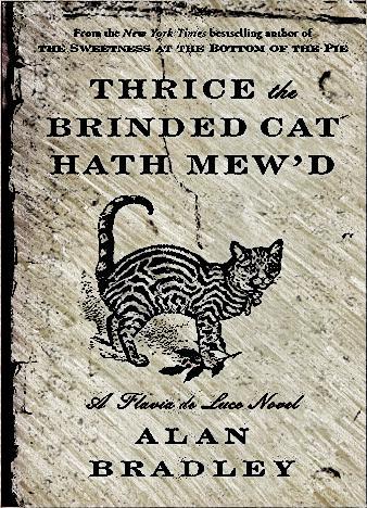 thrice-the-brinded-cat-hath-mewd-by-alan-bradley