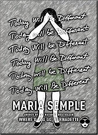today-will-be-different-by-maria-semple