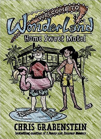 welcome-to-wonderland-by-chris-grabenstein