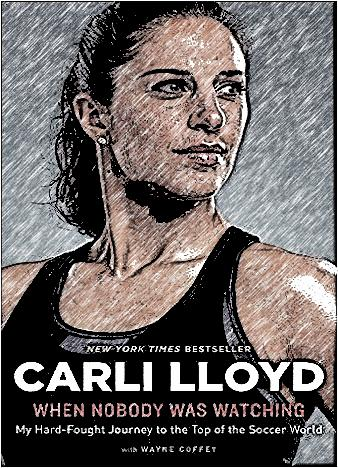 when-nobody-was-watching-by-carli-lloyd
