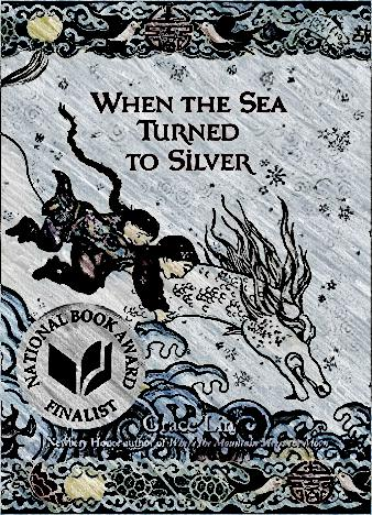when-the-sea-turned-to-silver-by-grace-lin
