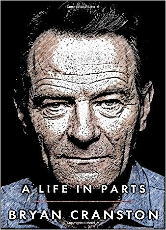 a-life-in-parts-by-bryan-cranston
