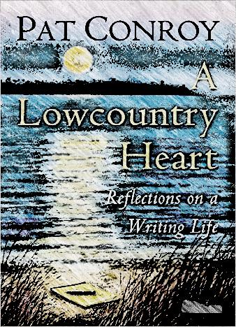 a-lowcountry-heart-by-pat-conroy