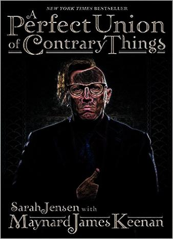 a-perfect-union-of-contrary-things-by-maynard-james-keenan