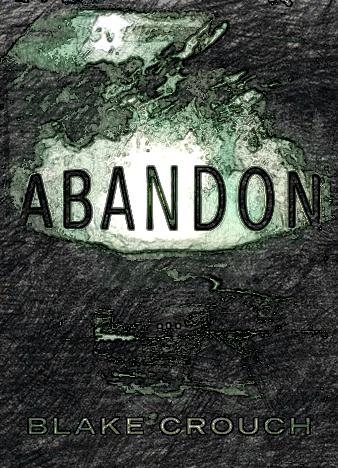 abandon-by-blake-crouch