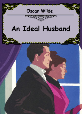 an-ideal-husband-oscar-wilde