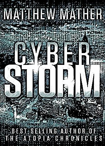 cyberstorm-by-matthew-mather