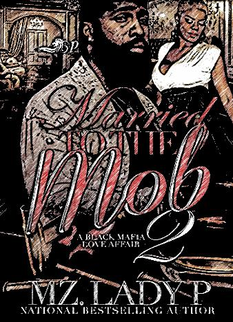 married-to-the-mob-2-by-mz-lady-p