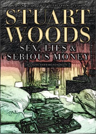 sex-lies-money-by-stuart-woods