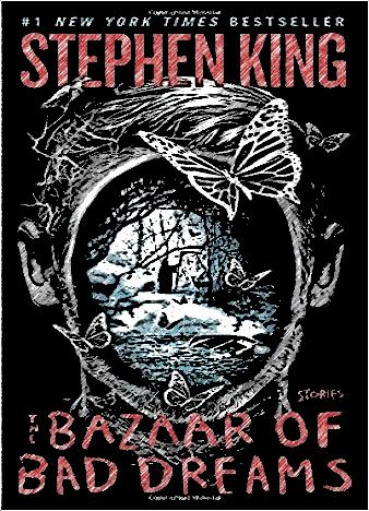 the-bazaar-of-bad-dreams-by-stephen-king
