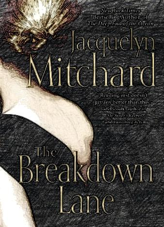 the-breakdown-lane-by-jacquelyn-mitchard