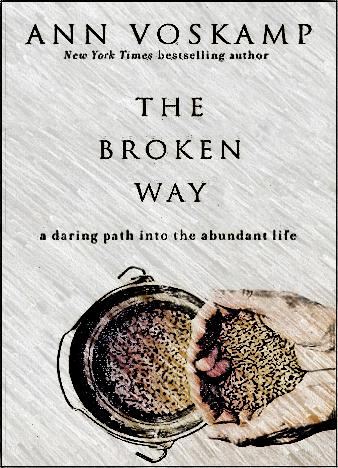 the-broken-way-by-ann-voskamp