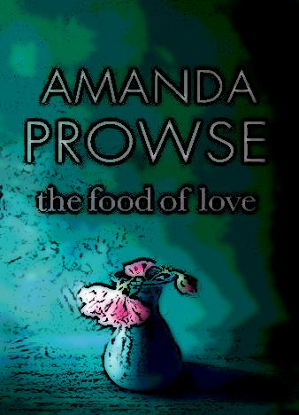 the-food-of-love-by-amanda-prowse
