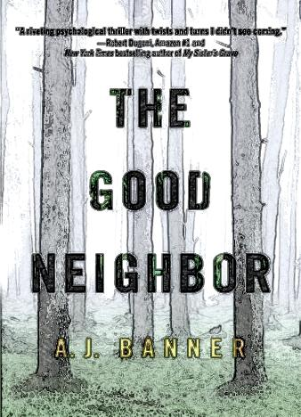 the-good-neighbor-by-a-j-banner