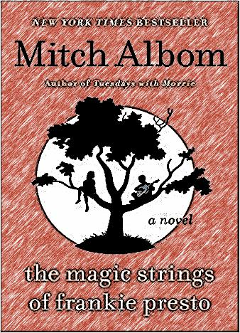 the-magic-strings-of-frankie-presto-by-mitch-albom