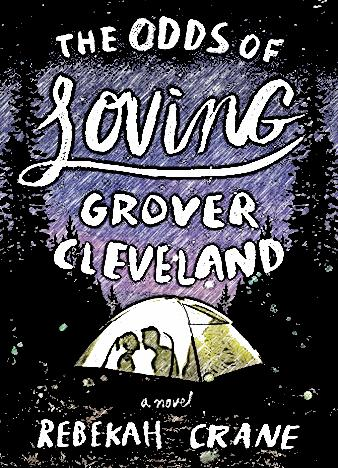 the-odds-of-loving-grover-cleveland-by-rebekah-crane