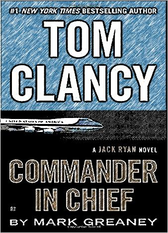 tom-clancy-commander-in-chief-by-mark-greaney