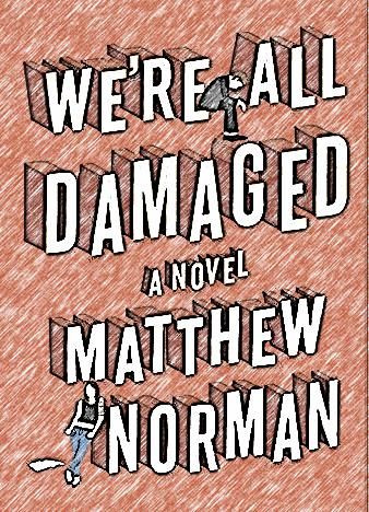 were-all-damaged-by-matthew-norman