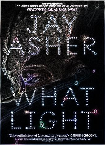 what-light-by-jay-asher