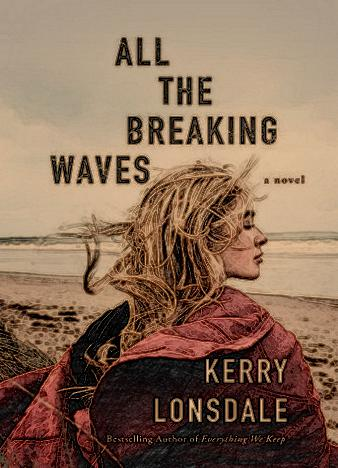 all-the-breaking-waves-by-kerry-lonsdale