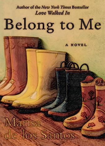 belong-to-me-by-marisa-de-los-santos