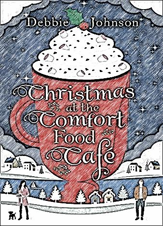 christmas-at-the-comfort-food-cafe-by-debbie-johnson