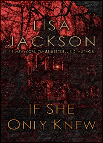 if-she-only-knew-by-lisa-jackson