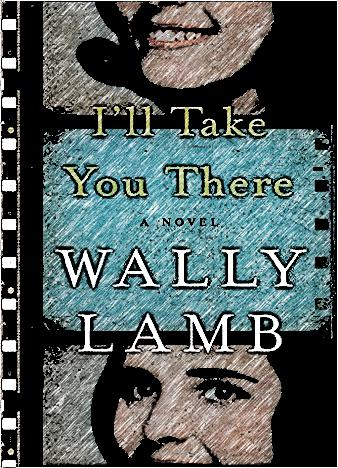 ill-take-you-there-by-wally-lamb