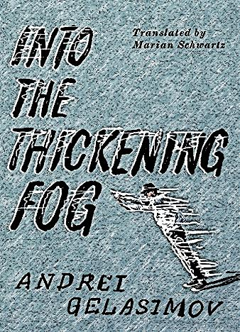 into-the-thickening-fog-by-andrei-gelasimov