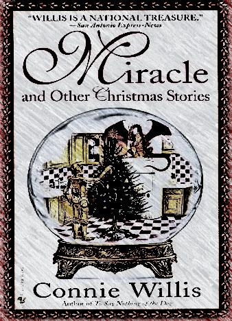 miracles-and-other-christmas-stories-by-connie-willis