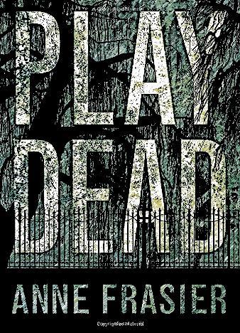 play-dead-by-anne-frasier