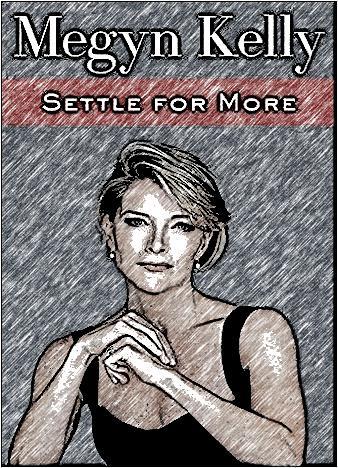 settle-for-more-by-megyn-kelly