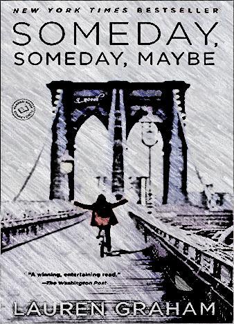 someday-someday-maybe-by-lauren-graham