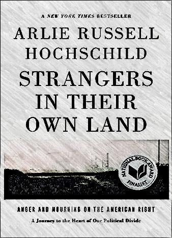 strangers-in-their-own-land-by-arlie-russell-hochschild