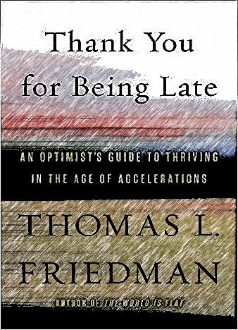 thank-you-for-being-late-by-thomas-l-friedman