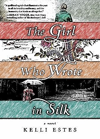 the-girl-who-wrote-in-silk-by-kelli-estes