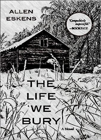the-life-we-bury-by-allen-eskens