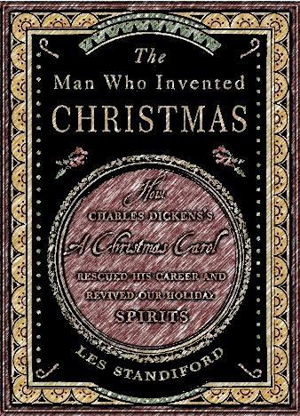 the-man-who-invented-christmas-by-les-standiford