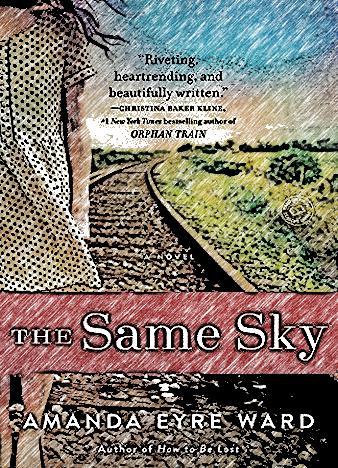 the-same-sky-by-amanda-eyre-ward