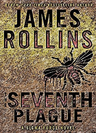 the-seventh-plague-by-james-rollins