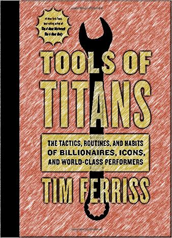 tools-of-titans-by-timothy-ferriss
