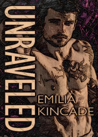 unraveled-by-emilia-kincade