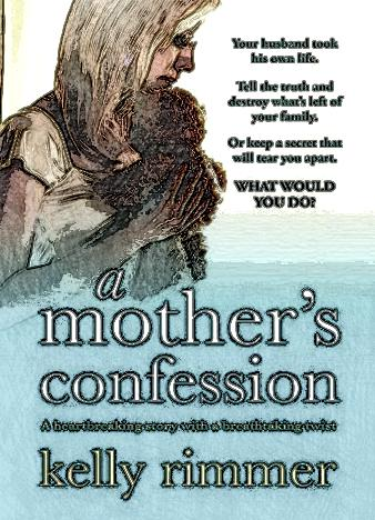 A-Mother's-Confession-By-Kelly-Rimmer