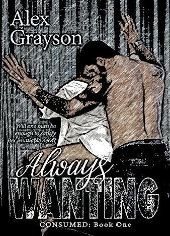 Always-Wanting-By-Alex-Grayson