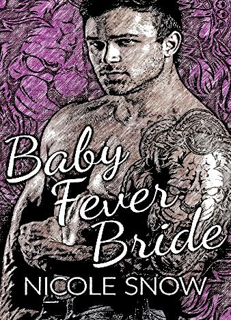 Baby-Fever-Bride-By-Nicole-Snow