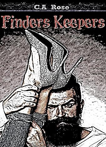 Finders-Keepers-By-C-.A-Rose