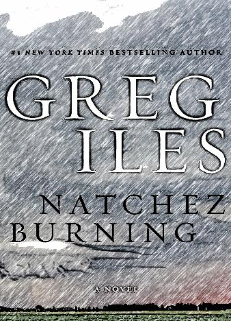 Natchez-Burning-By-Greg-Iles
